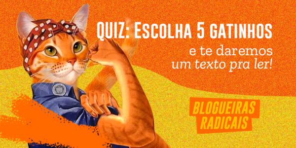 Quiz: Escolha 5 gatinhos e te daremos um texto pra ler!